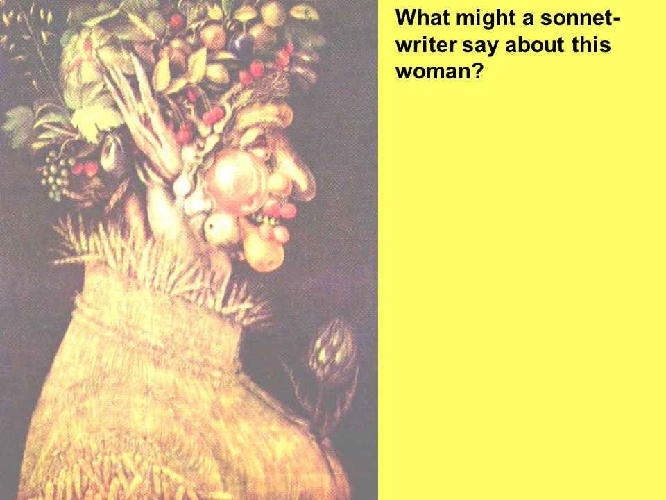 What might a sonnet-writer say about this woman