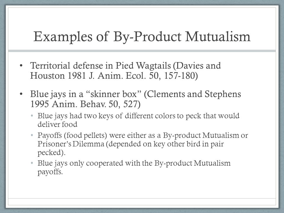 Examples of By-Product Mutualism