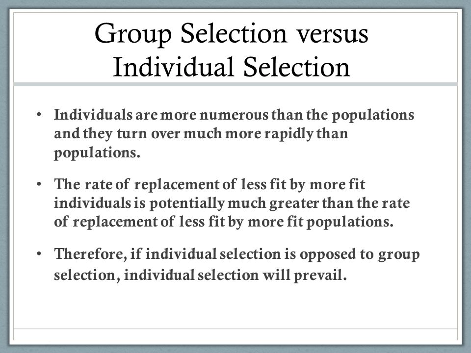 Group Selection versus Individual Selection