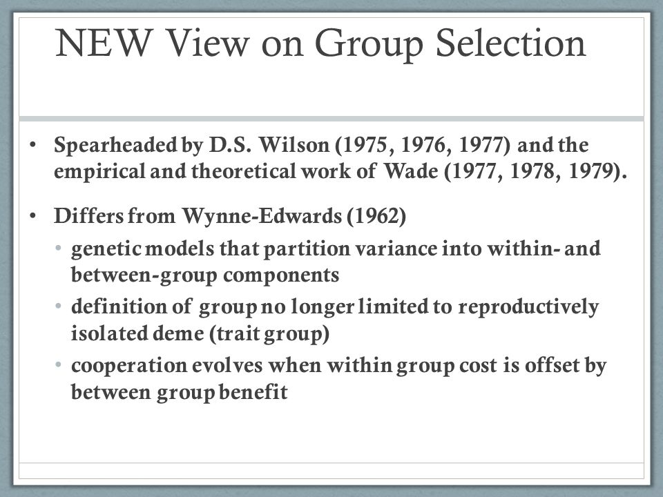 NEW View on Group Selection