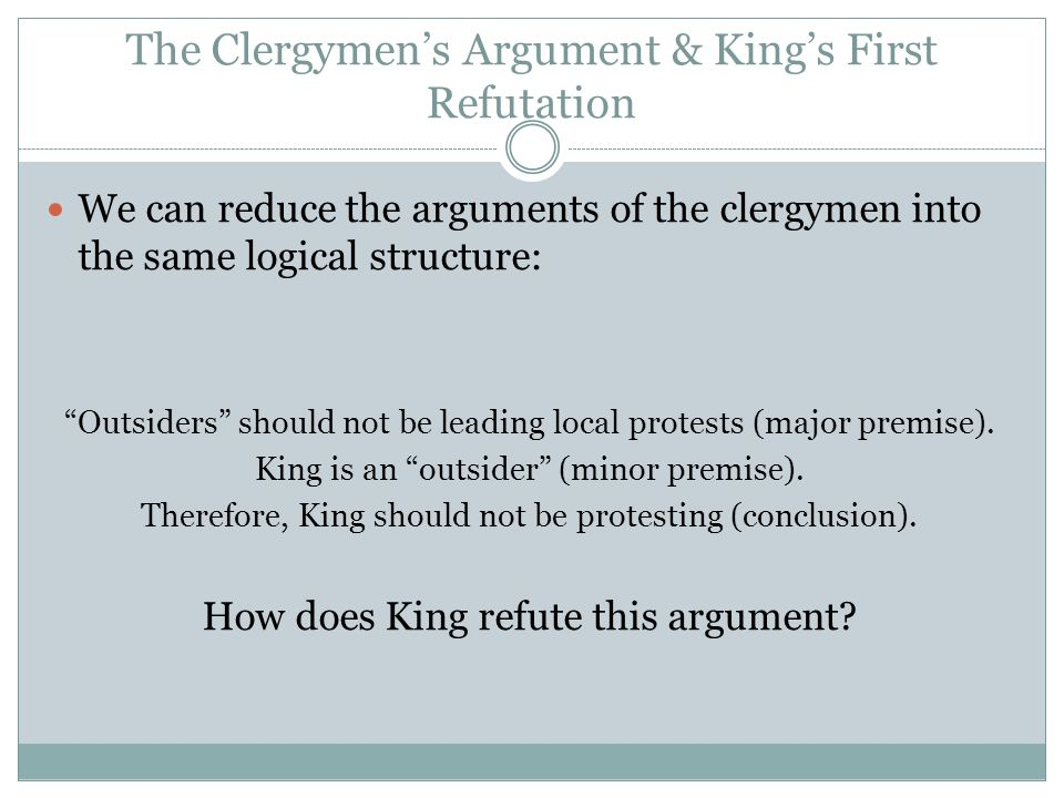 The Clergymen's Argument & King's First Refutation