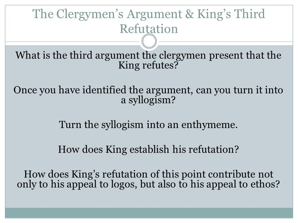 The Clergymen's Argument & King's Third Refutation