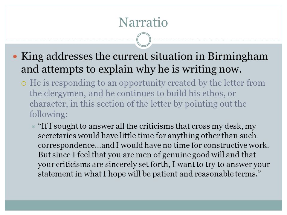 Narratio King addresses the current situation in Birmingham and attempts to explain why he is writing now.