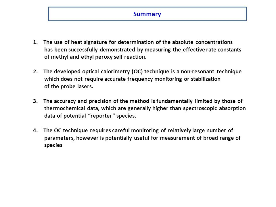 Summary The use of heat signature for determination of the absolute concentrations.