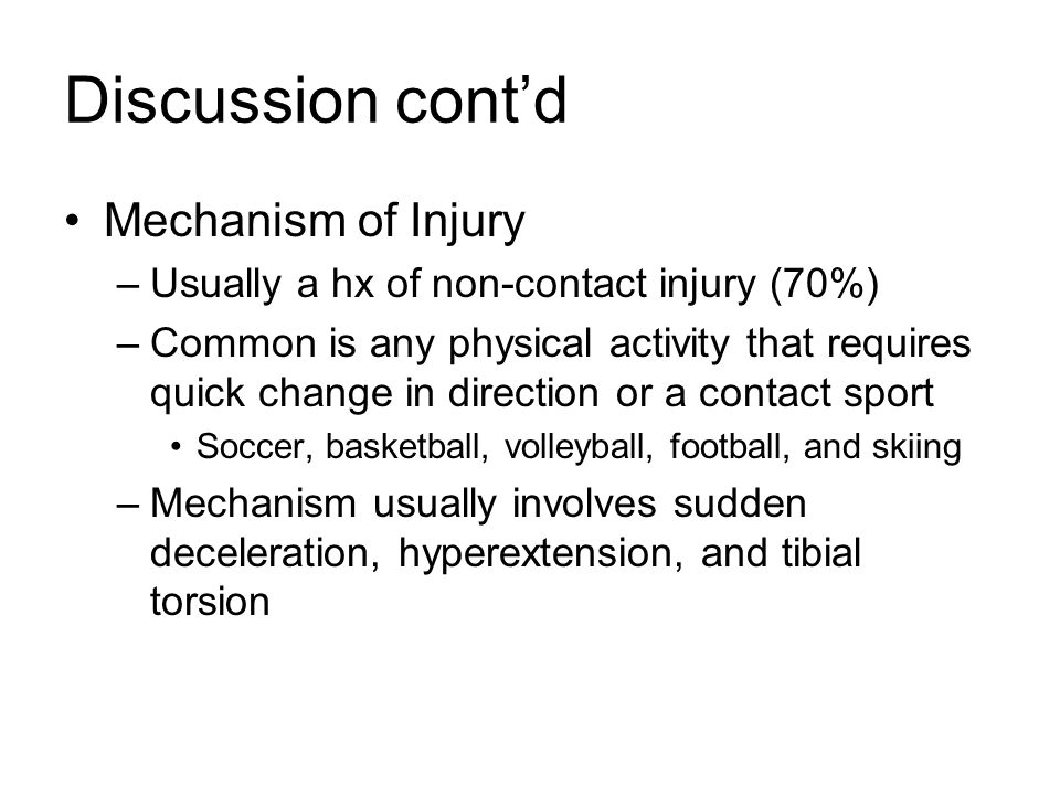 Discussion cont'd Mechanism of Injury