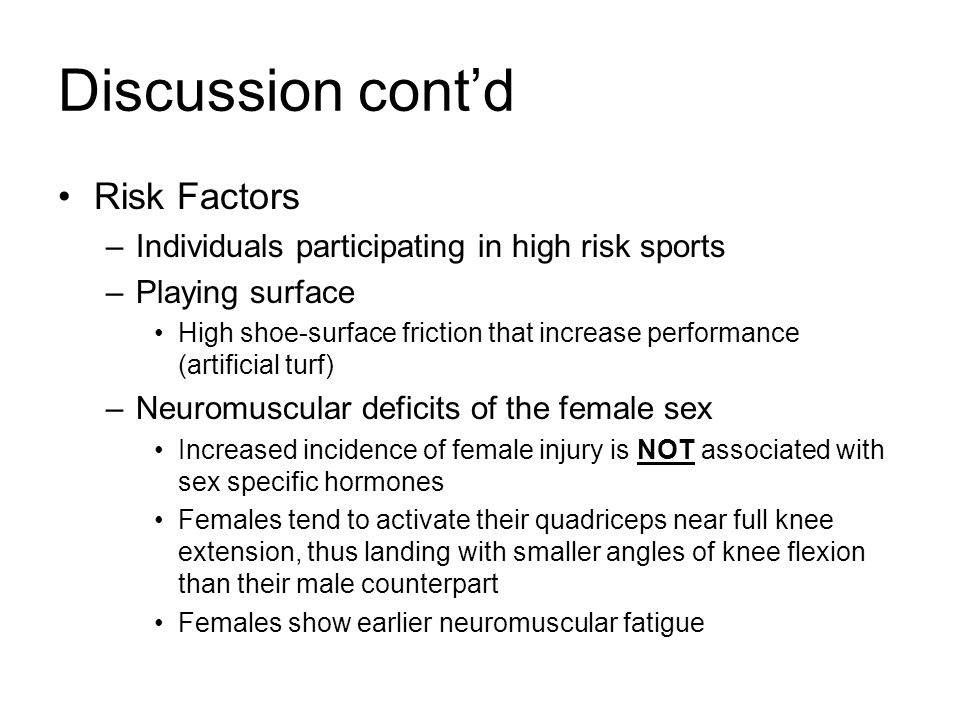 Discussion cont'd Risk Factors