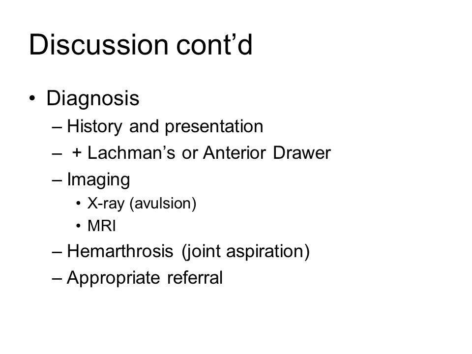 Discussion cont'd Diagnosis History and presentation