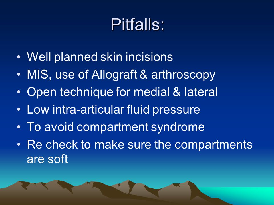 Pitfalls: Well planned skin incisions