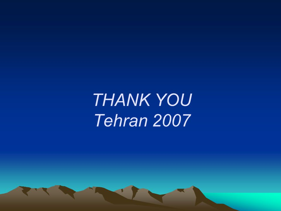 THANK YOU Tehran 2007