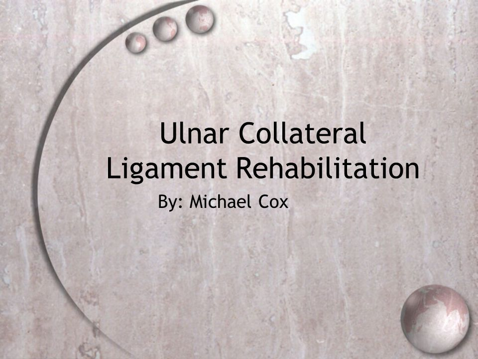 Ulnar Collateral Ligament Rehabilitation