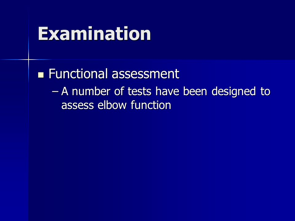 Examination Functional assessment