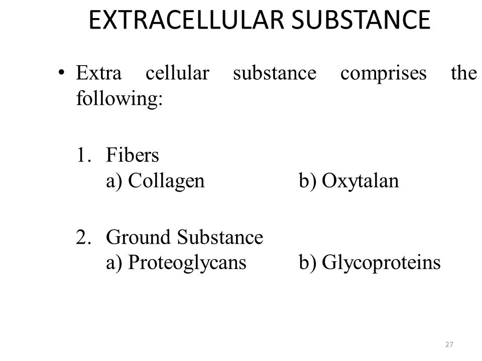 EXTRACELLULAR SUBSTANCE