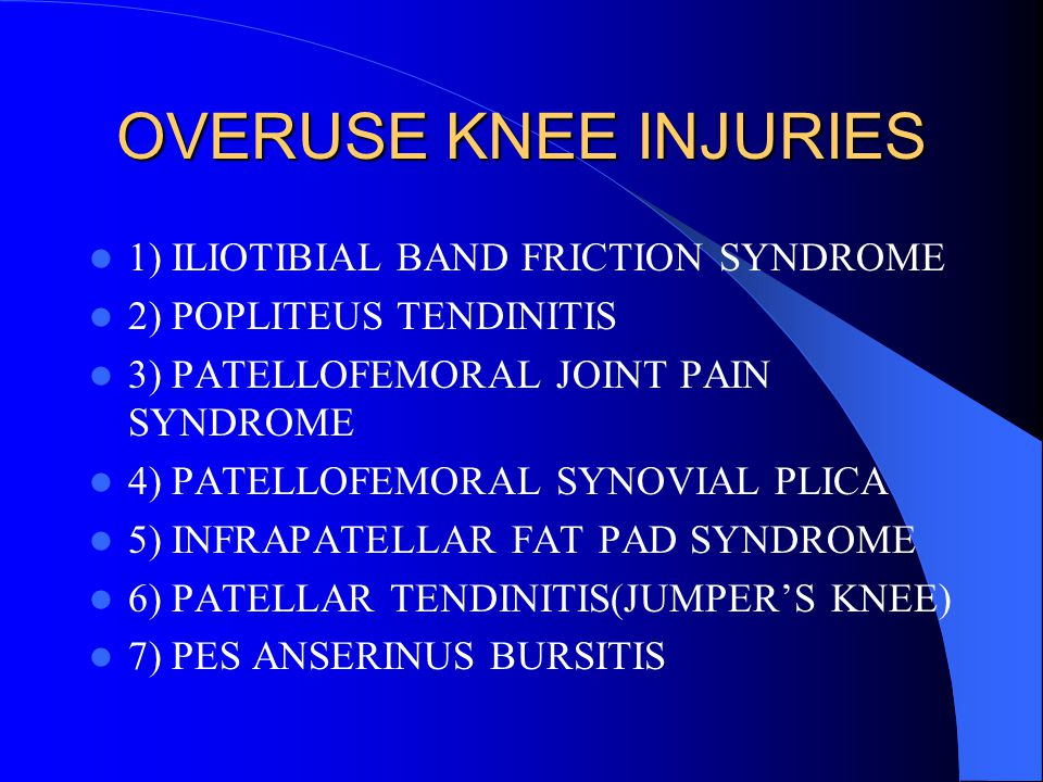 OVERUSE KNEE INJURIES 1) ILIOTIBIAL BAND FRICTION SYNDROME