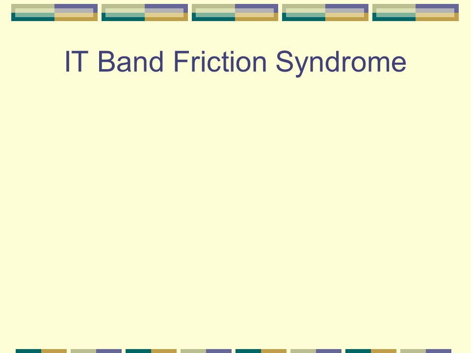 IT Band Friction Syndrome