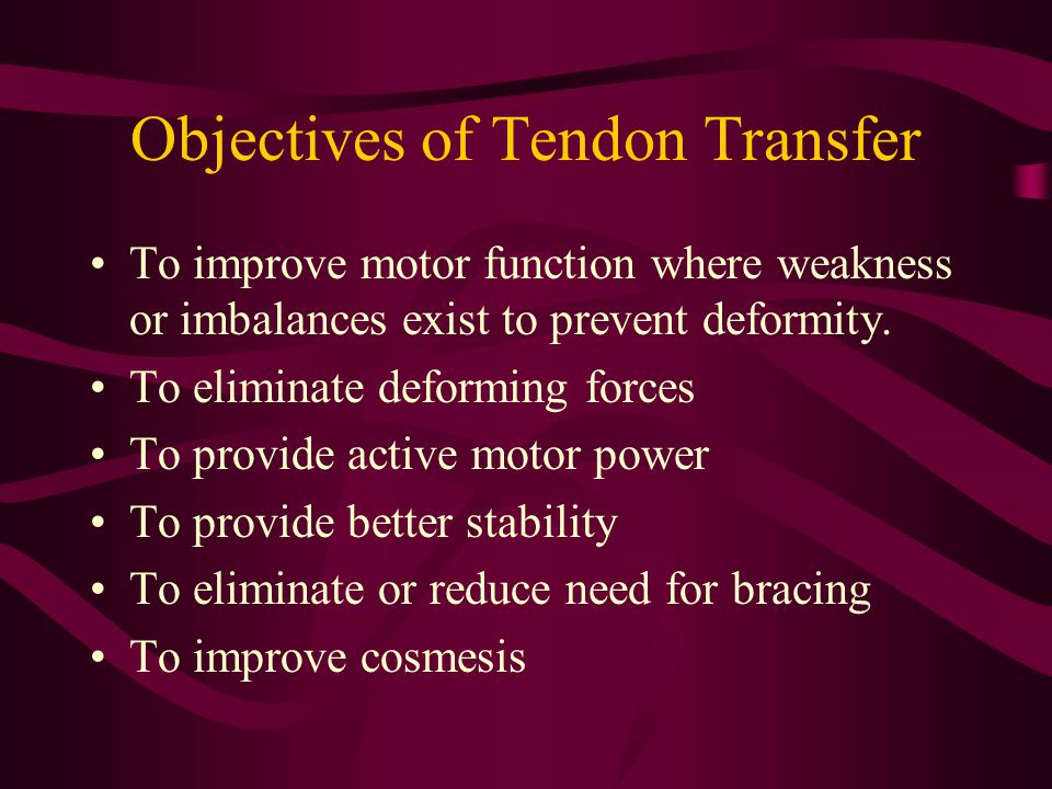 Objectives of Tendon Transfer