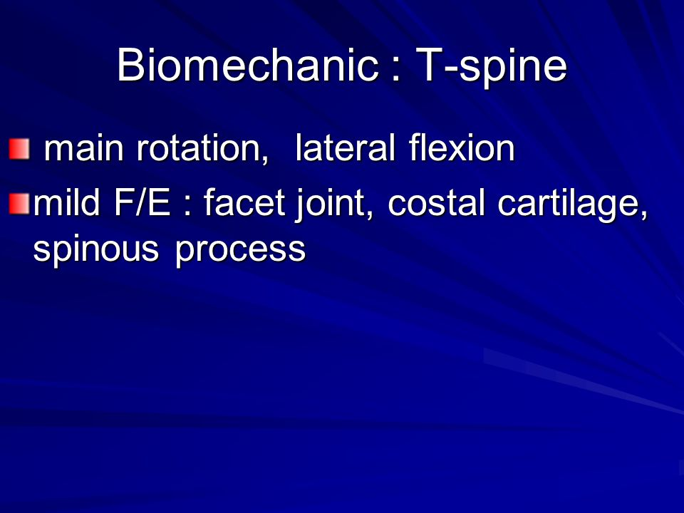 Biomechanic : T-spine main rotation, lateral flexion