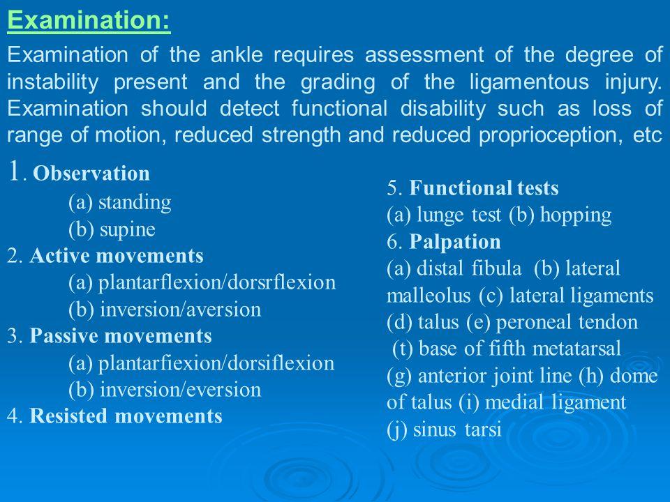 1. Observation Examination: