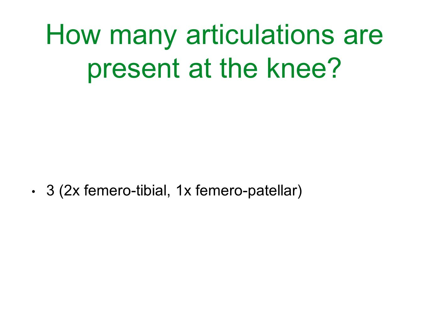 How many articulations are present at the knee