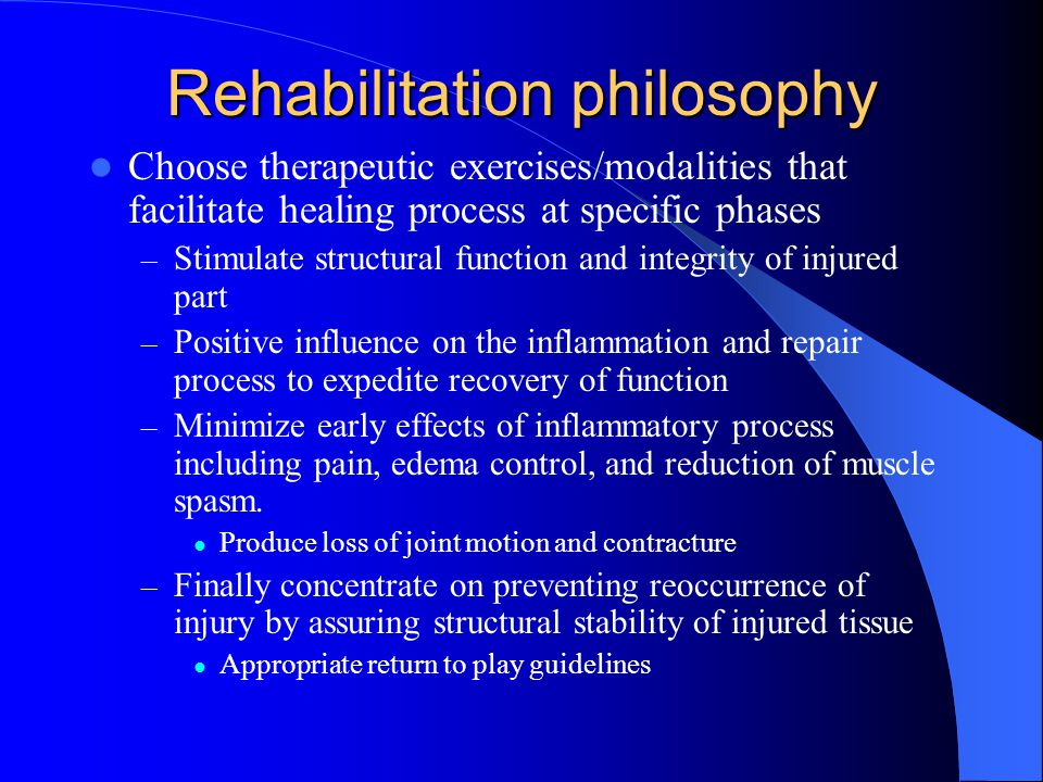 Rehabilitation philosophy