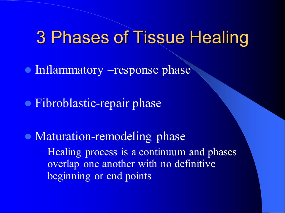 3 Phases of Tissue Healing