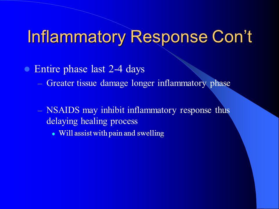 Inflammatory Response Con't