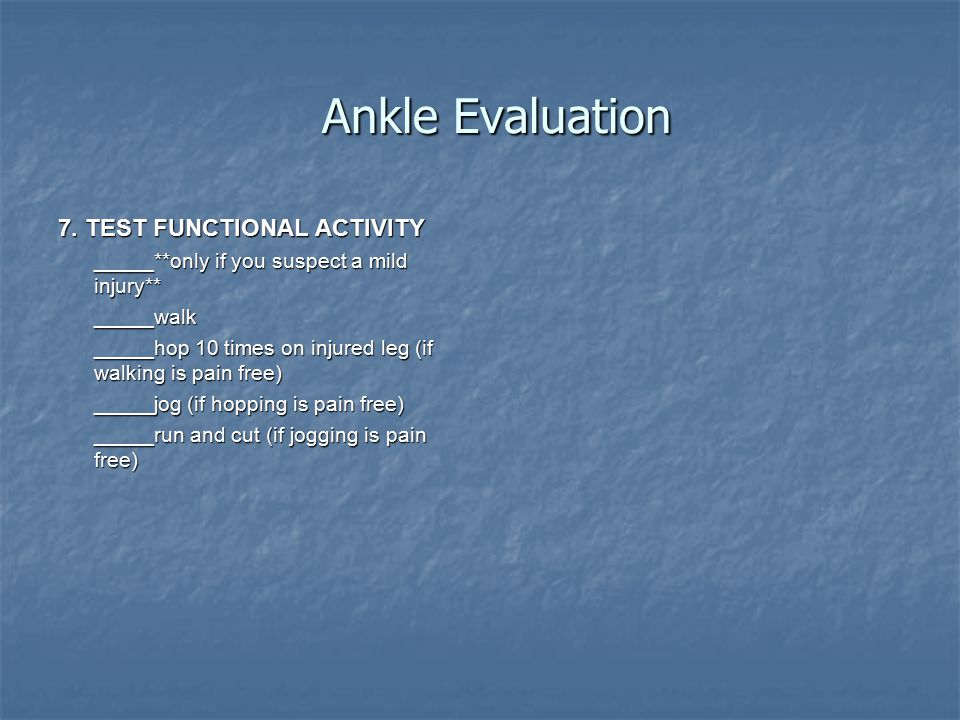 Ankle Evaluation 7. TEST FUNCTIONAL ACTIVITY