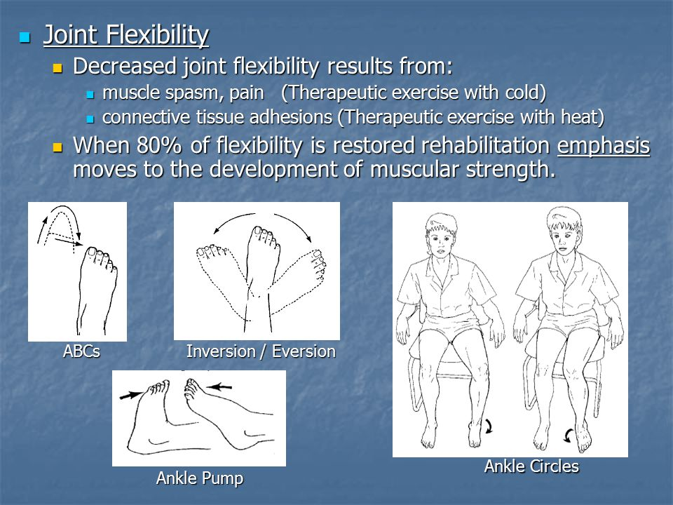 Joint Flexibility Decreased joint flexibility results from: