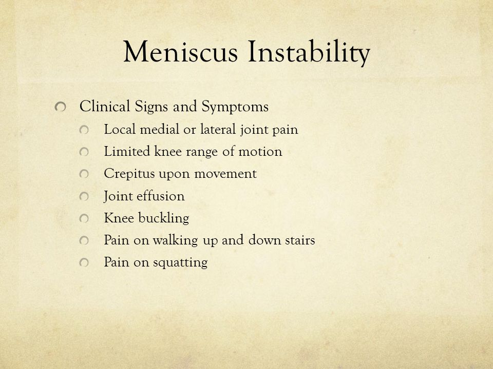 Meniscus Instability Clinical Signs and Symptoms