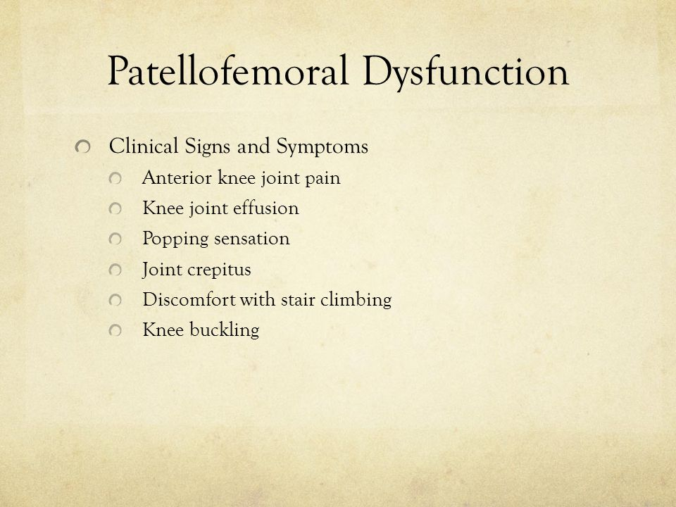 Patellofemoral Dysfunction