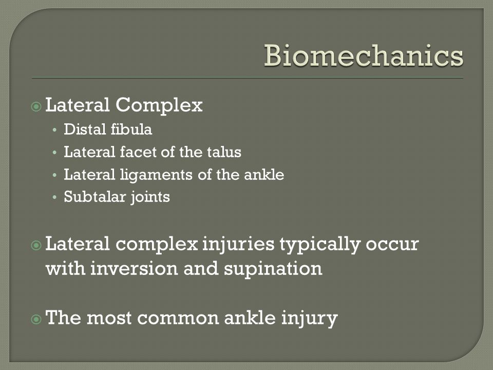 Biomechanics Lateral Complex