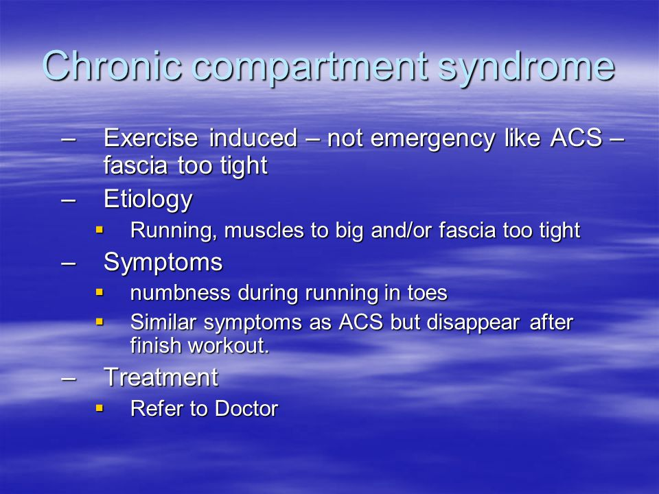 Chronic compartment syndrome