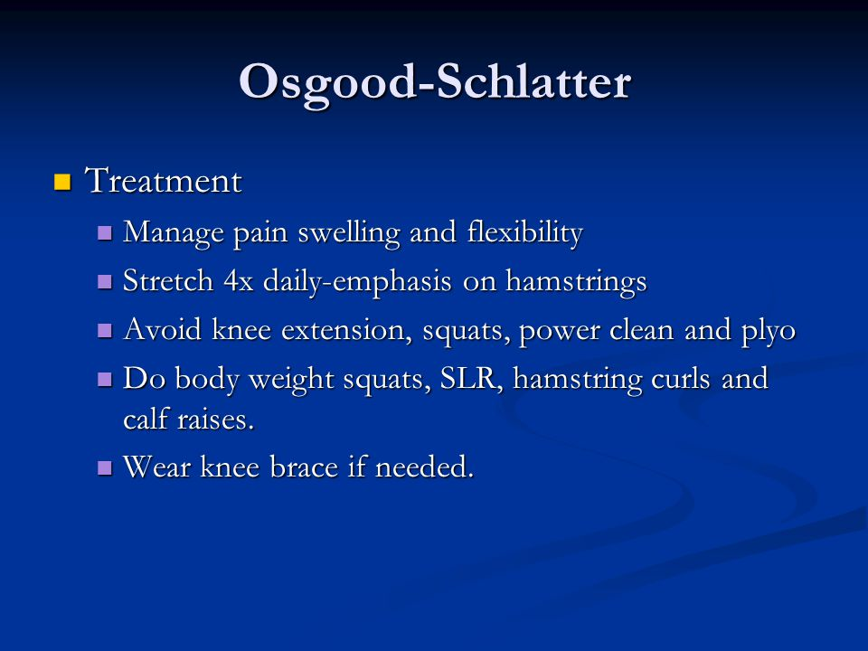 Osgood-Schlatter Treatment Manage pain swelling and flexibility