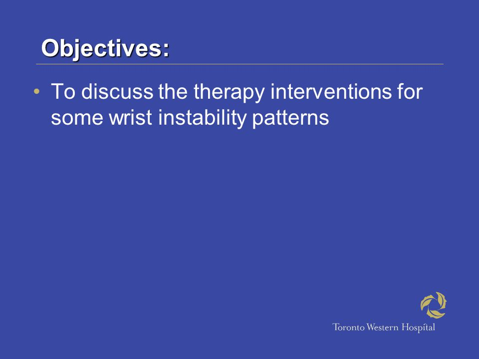 Objectives: To discuss the therapy interventions for some wrist instability patterns