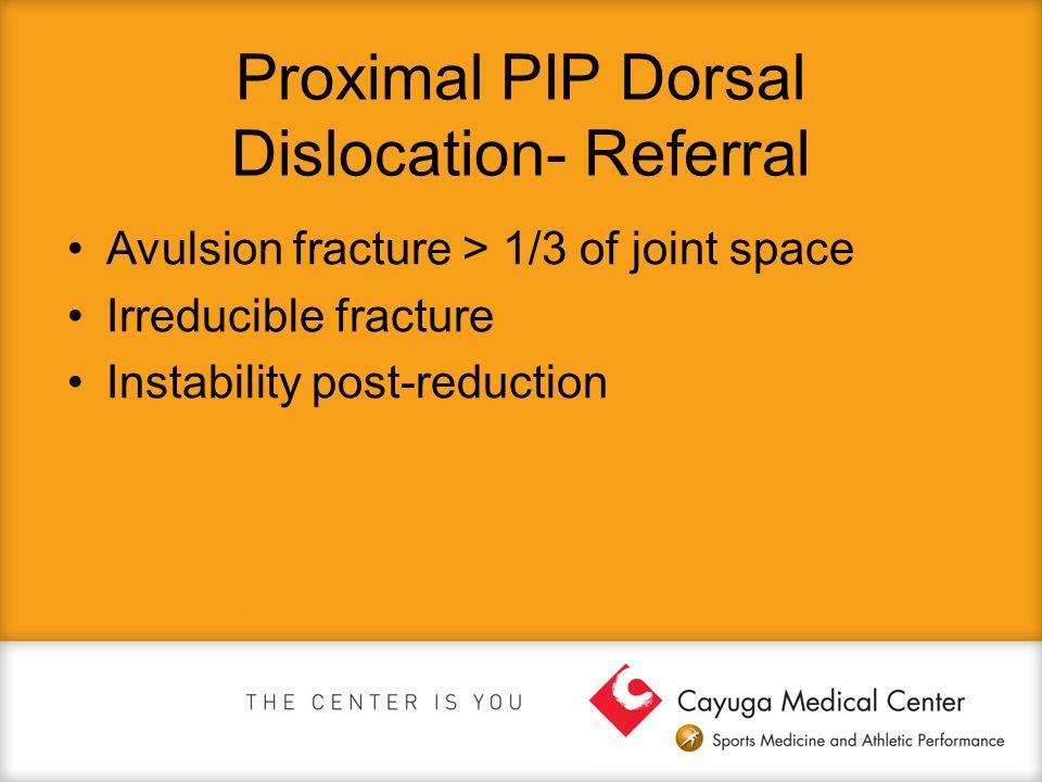 Proximal PIP Dorsal Dislocation- Referral