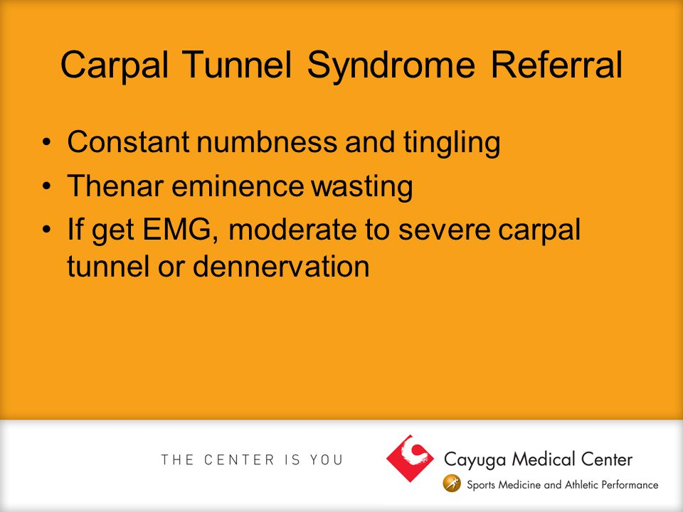Carpal Tunnel Syndrome Referral