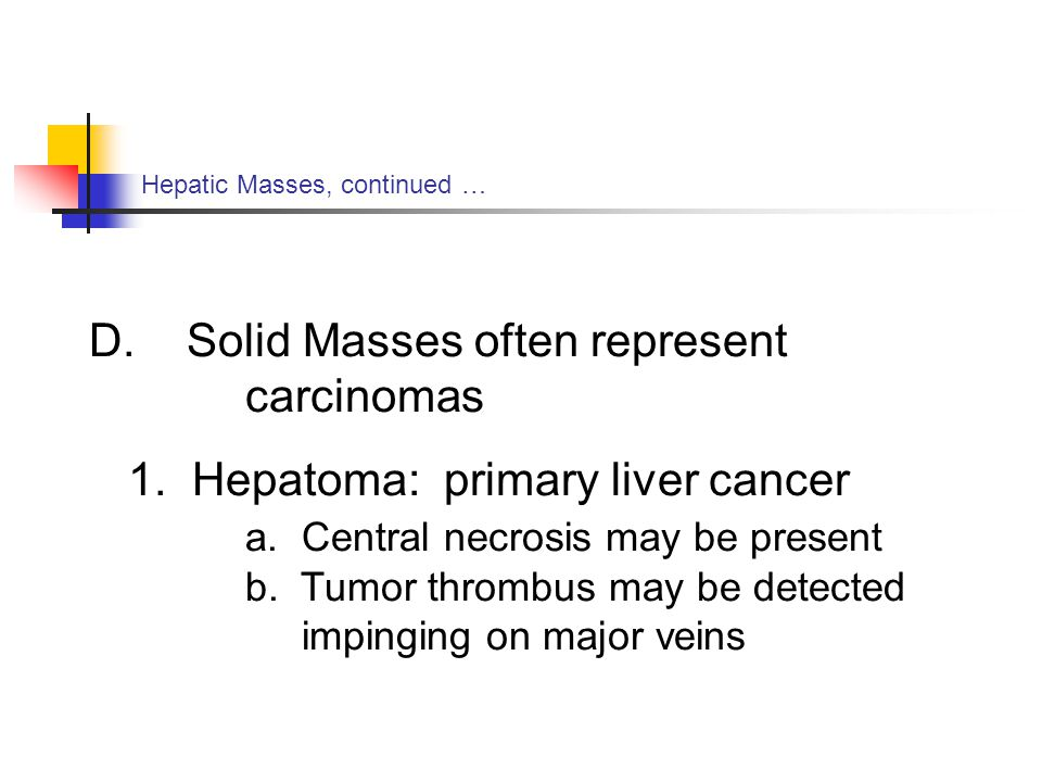 D. Solid Masses often represent carcinomas