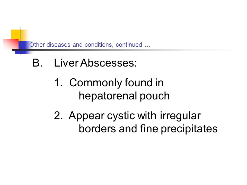 Other diseases and conditions, continued …
