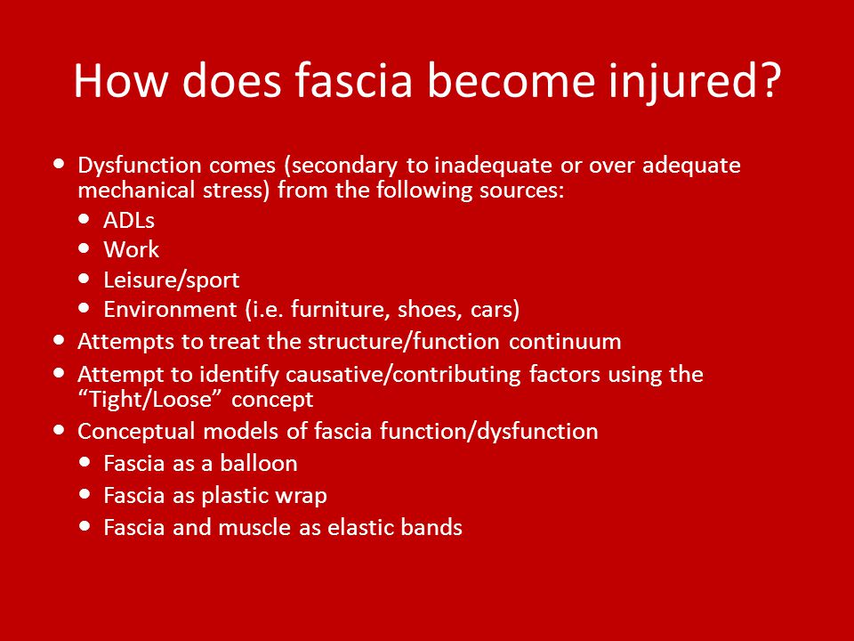 How does fascia become injured