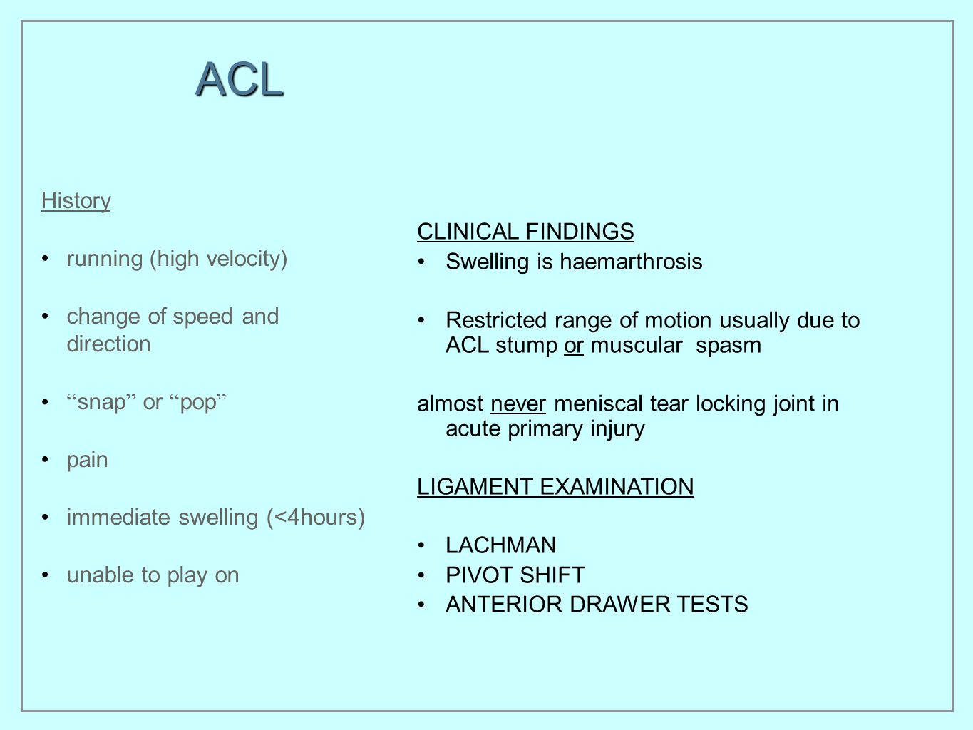 ACL History running (high velocity) change of speed and direction