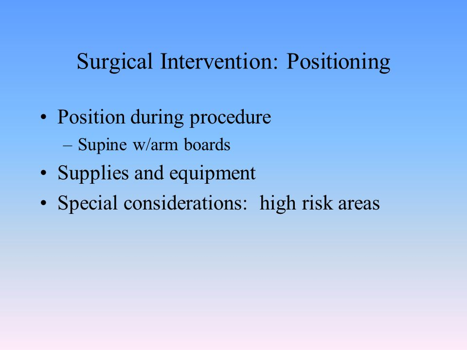 Surgical Intervention: Positioning