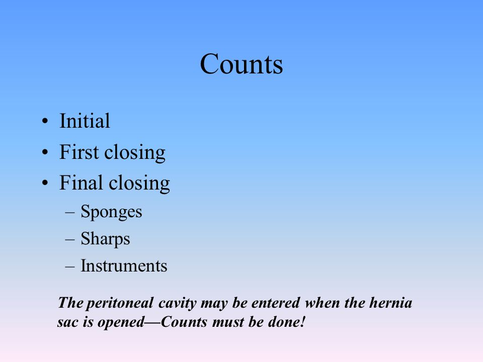 Counts Initial First closing Final closing Sponges Sharps Instruments