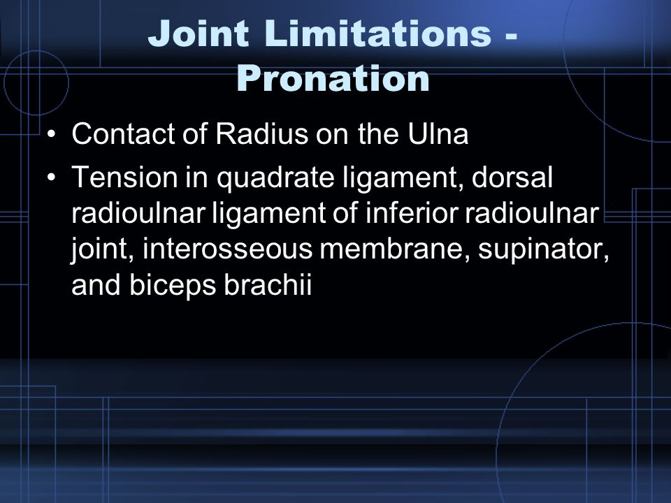 Joint Limitations - Pronation
