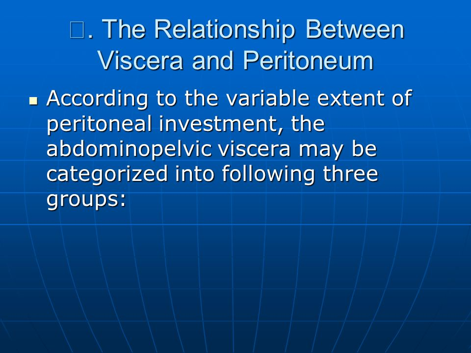 Ⅱ. The Relationship Between Viscera and Peritoneum