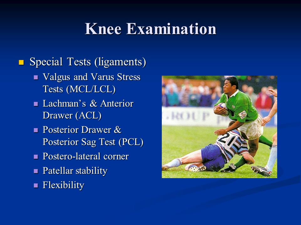 Knee Examination Special Tests (ligaments)