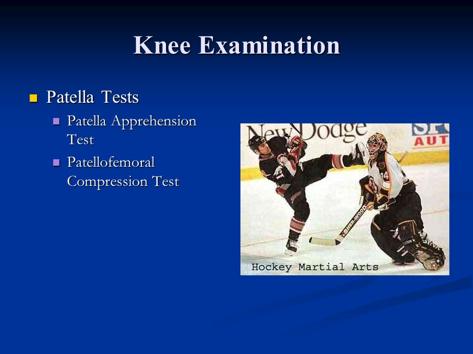 Knee Examination Patella Tests Patella Apprehension Test