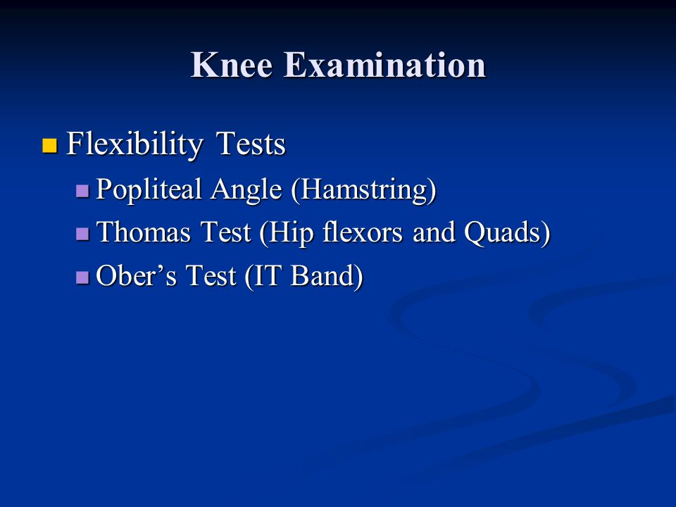 Knee Examination Flexibility Tests Popliteal Angle (Hamstring)
