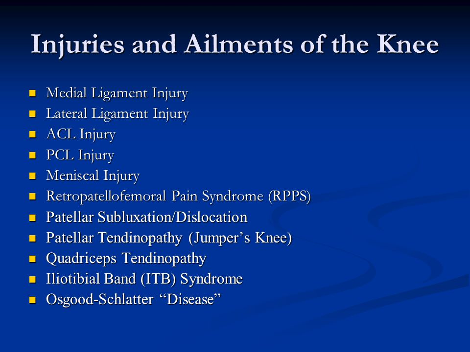 Injuries and Ailments of the Knee