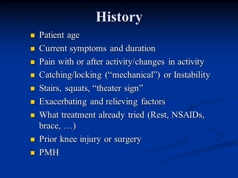 History Patient age Current symptoms and duration