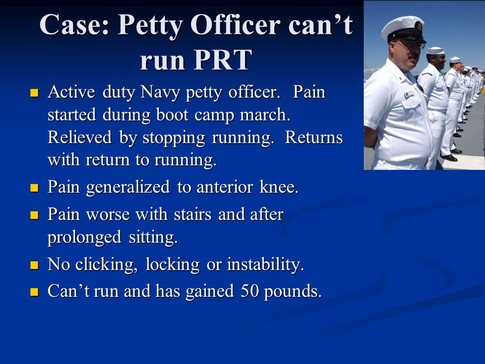 Case: Petty Officer can't run PRT