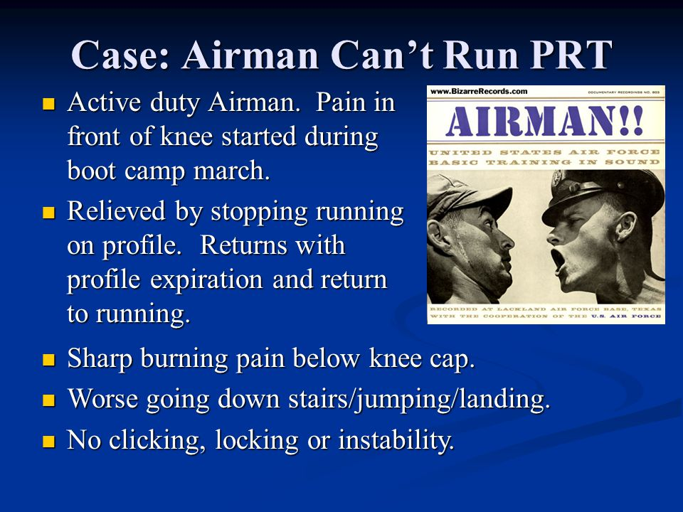 Case: Airman Can't Run PRT